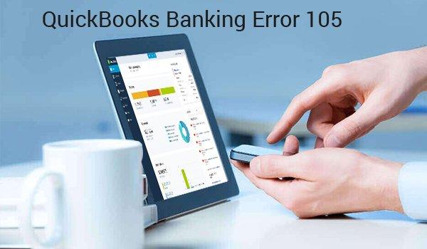 QUICKBOOKS BANKING ERROR 105
