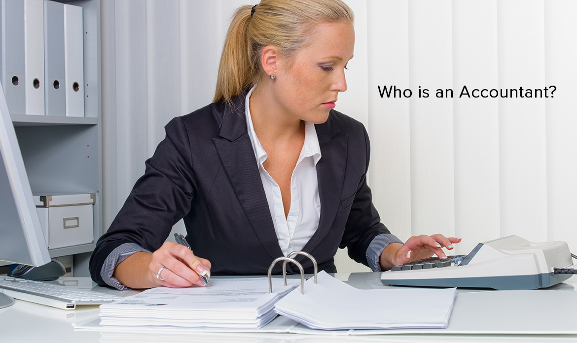 Who is an Accountant?