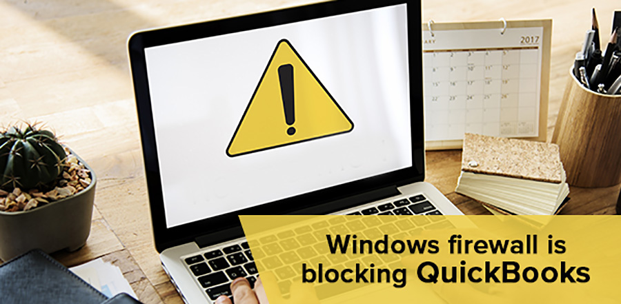 QuickBooks Firewall Blocking - Windows 7, 8, 10 Internet