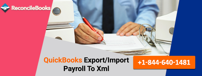 Export Import QuickBooks Payroll to XML