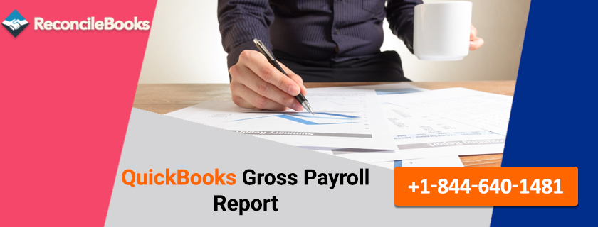 QuickBooks Gross Payroll Report