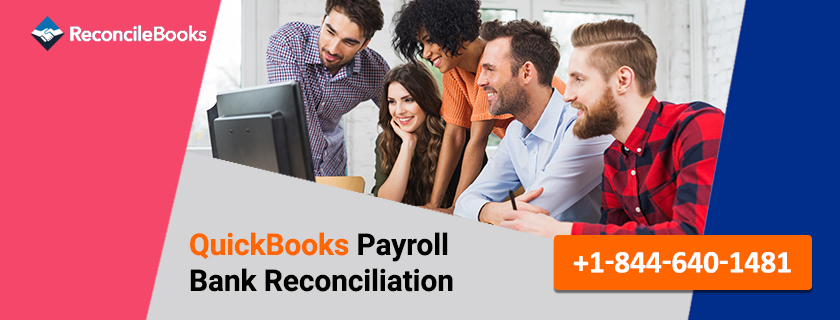 How To Reconcile QuickBooks Payroll