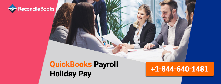 QuickBooks Payroll Holiday Pay