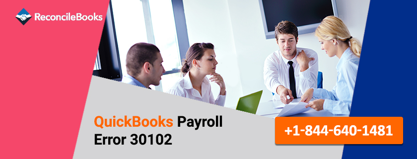 QuickBooks Payroll Error 30102