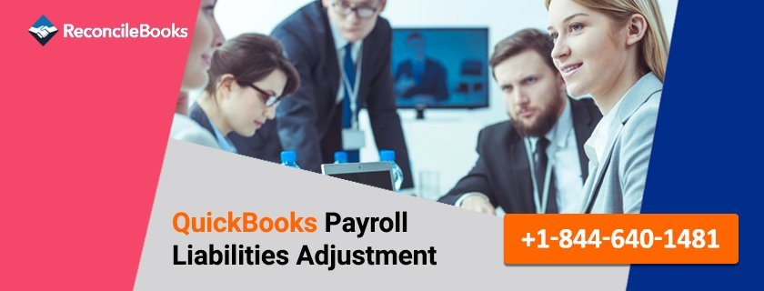 QuickBooks Payroll Liabilities Adjustment
