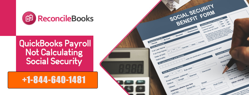 QuickBooks Payroll Not Calculating Social Security