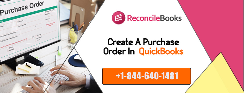 Create A Purchase Order in QuickBooks