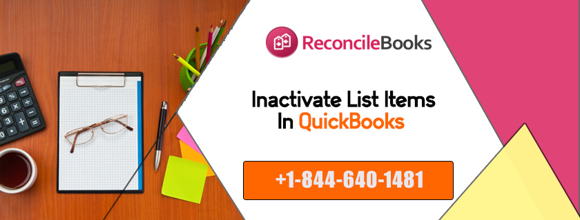 Inactivate List Items in QuickBooks