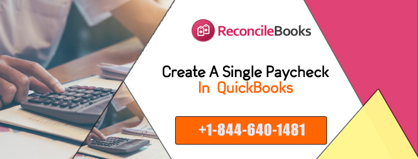 Creating Single PayCheck QuickBooks
