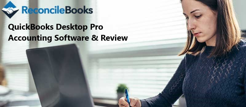 QuickBooks Desktop Pro Accounting Software & Review