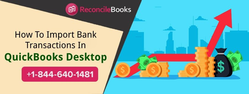 Importing All Bank Transaction in QuickBooks Desktop