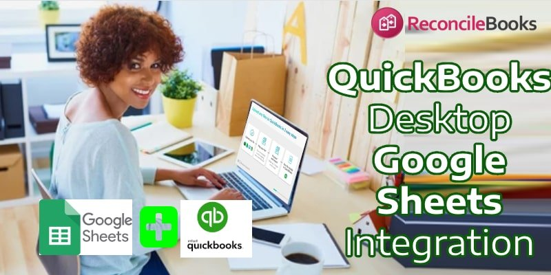Integrating Google Spread Sheet With QuickBooks Desktop