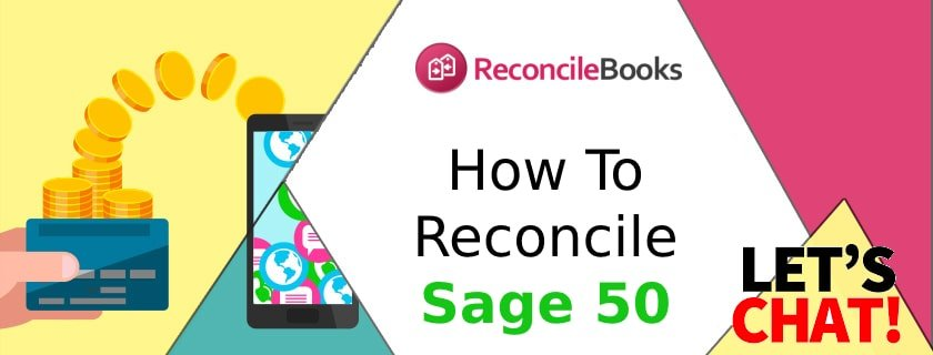 Bank Reconciliation Process Sage 50 Accounting