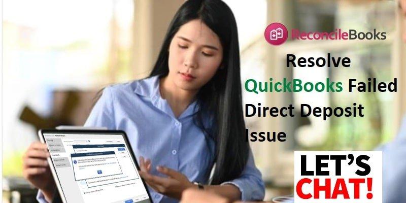 Resolve QuickBooks Direct Deposit Fail Issue