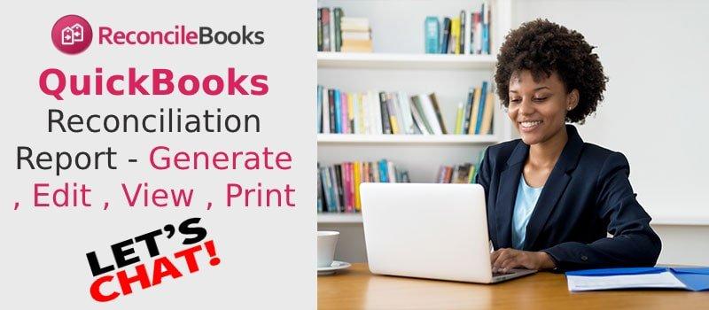 How To Create QuickBooks Desktop Reconciliation Report