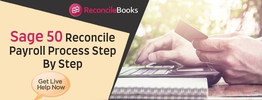 Process Reconcile Payroll Sage 50 Desktop