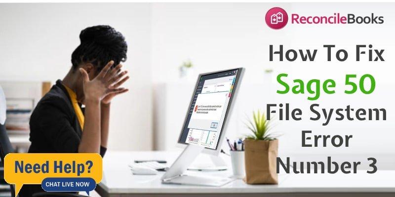 File System Error Number 3 Sage 50 Desktop