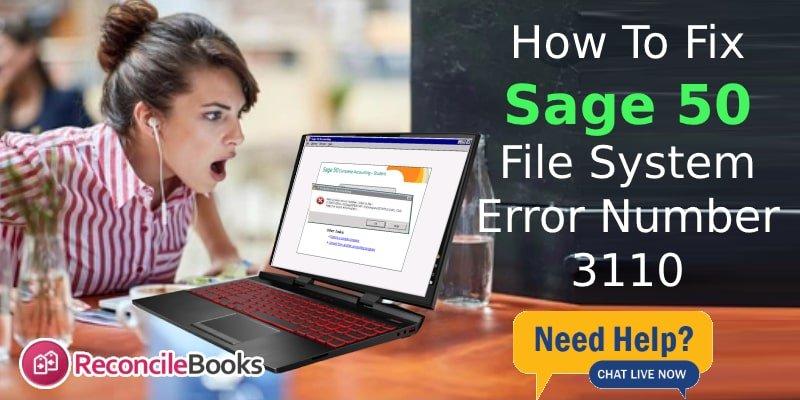 How Do I Fix 3110 Sage 50 Error Code